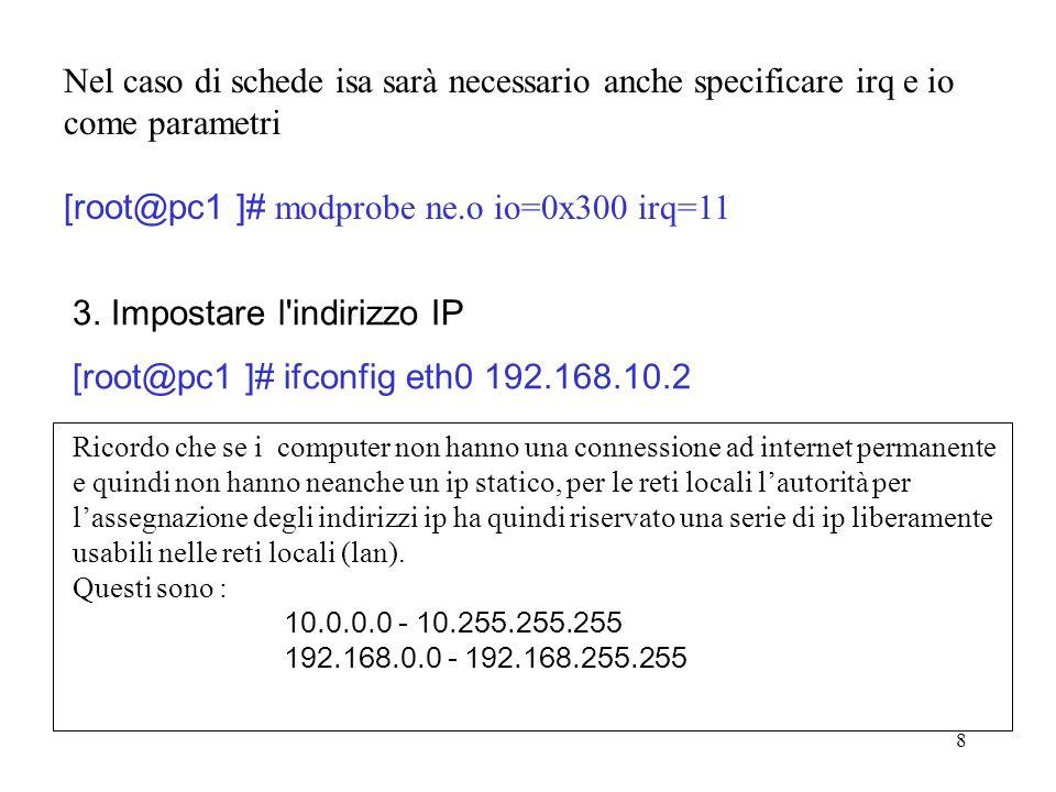 [root@pc1 ]# modprobe ne.o io=0x300 irq=11